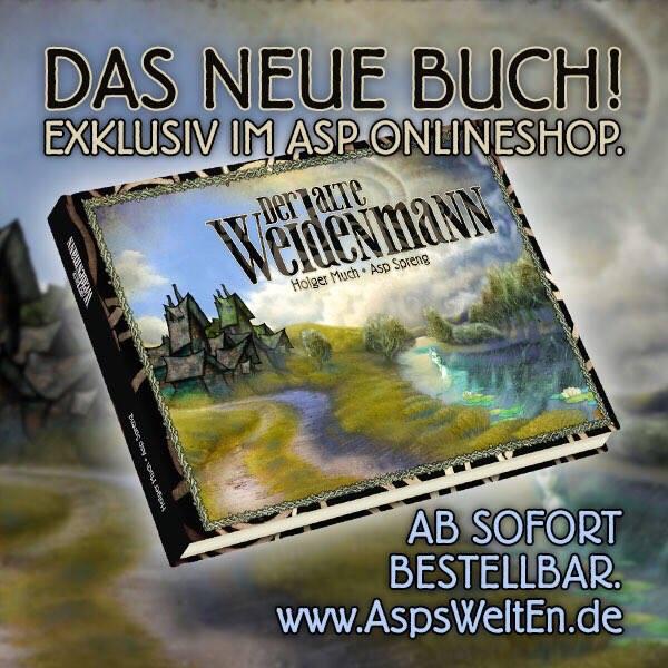 Asp Spreng & Holger Much: Der alte Weidenmann