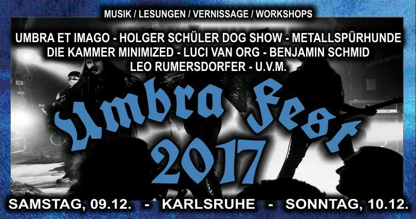 Umbra Fest 2017 - Part II