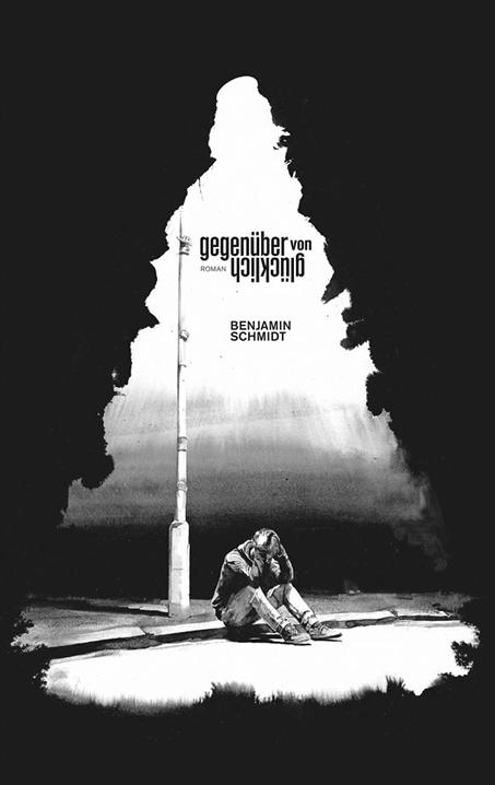 Benjamin-Schmidt-Gegenueber-Von-Gluecklich-Roman