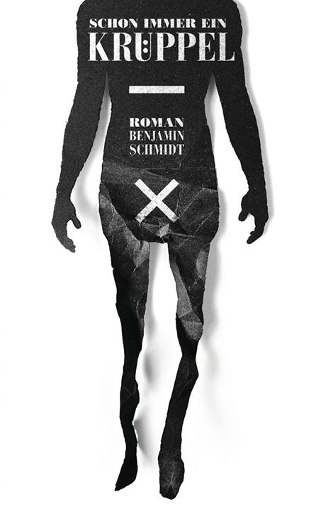 Benjamin-Schmidt-Schon-immer-ein-Krueppel-Roman